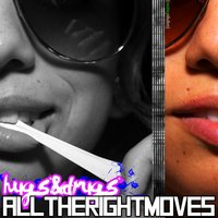 All The Right Moves EP — HUGS&DRUGS
