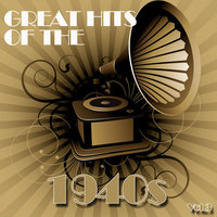 Greatest Hits of The 1940s, Vol. 3 — сборник