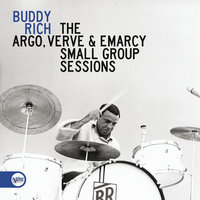 The Argo, Verve & Emarcy Small Group Sessions — Buddy Rich