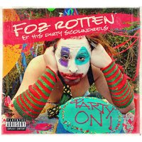 Party On! — Foz Rotten & His Dirty Scoundrels