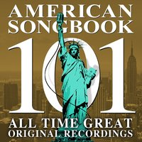 American Songbook - 101 All Time Greats — сборник
