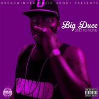 2nd to None — Big Duce