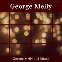 George Melly and Mates — George Melly
