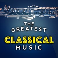 The Greatest Classical Music — сборник
