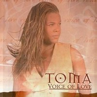 The Voice of Love — Toma