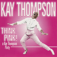 Think Pink! A Kay Thompson Party — Kay Thompson
