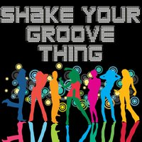 Shake Your Groove Thing — Júpiter