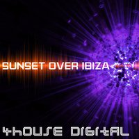 4house Digital: Sunset Over Ibiza — сборник
