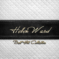 Best Hits Collection of Helen Ward — Helen Ward