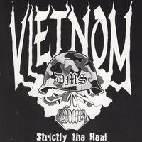 Strictly The Real — Vietnom