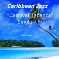 Carnival Tabanca — Robert Thompson