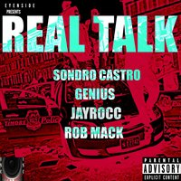 Real Talk - Single — Genius, Sondro Castro, Rob Mack, Jayrocc