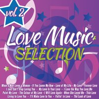 Love Music Selection, Vol. 2 — сборник