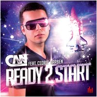 Ready 2 Start — DJ Can, Cedric Barben