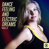 Dance Feeling and Electric Dreams, Vol. 2 — сборник