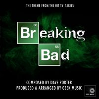 Breaking Bad Main Theme — Geek Music