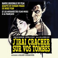 J'irai cracher sur vos tombes - Original Soundtrack — Alain Goraguer