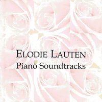 Elodie Lauten: Piano Soundtracks — Elodie lauten