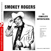 The Complete Entertainer — Smokey Rogers