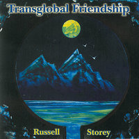Transglobal Friendship — Russell Storey