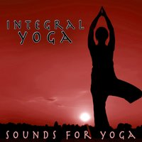 Integral Yoga - Sounds For Yoga — Relaxation Yoga Instrumentalists