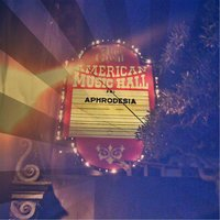 Live At the Great American — Aphrodesia