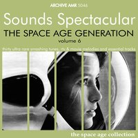 The Space Age Generation, Volume 6 — сборник