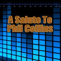 A Salute To Phil Collins — Adult Contemporary All-Stars