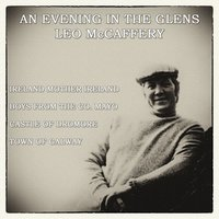 An Evening in the Glens — Leo McCaffrey