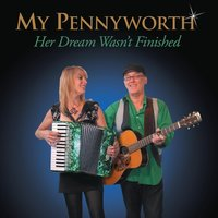 Her Dream Wasn't Finished — My Pennyworth