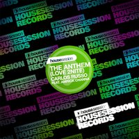 The Anthem (Love 2nite) — Carlos Russo, Amrick Channa