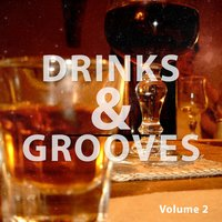 Drinks And Grooves, Vol. 2 — сборник