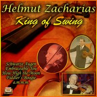 King of Swing — Helmut Zacharias