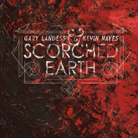 Scorched Earth — Gary Landess & Kevin Mayes