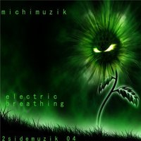 Electric Breathing — Michi Muzik