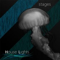 Stages — House Lights