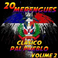 20 Merengues Clasico Pal' Pueblo, Vol. 2 — сборник