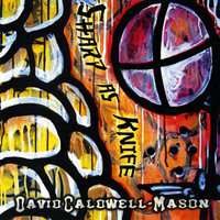 Sharp As Knife — David Caldwell-Mason