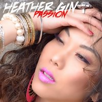 Passion — Heather Gin