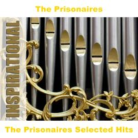 The Prisonaires Selected Hits — The Prisonaires