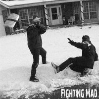 Fighting Mad — Fighting Mad
