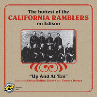 Up And At 'Em - The Hottest Of The California Ramblers On Edison — The California Ramblers