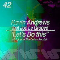 Let's Do This — Kevin Andrews, Joe Le Groove