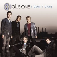 I Don't Care — Plus One