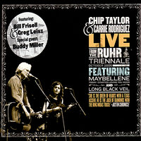 Live from the Ruhr Triennale October 2005 — Chip Taylor, Carrie Rodriguez