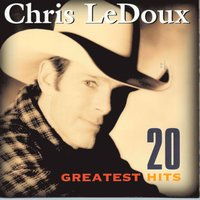 20 Greatest Hits — Chris Ledoux