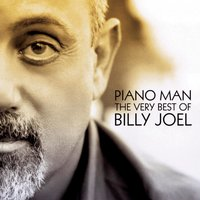 Piano Man: The Very Best of Billy Joel — Billy Joel