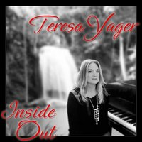 Inside Out — Teresa Yager