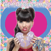 The Heartbreak Remedy - Single — Megan