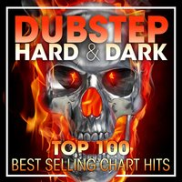 Dubstep Hard & Dark Top 100 Best Selling Chart Hits + DJ Mix — Dubstep, Dubstep Spook, Bass Music